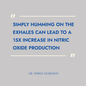 Simply humming can lead to a 15x increase in nitric oxide production, Oxygen Advantage